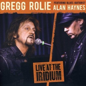 gregg rolie live at the iridium