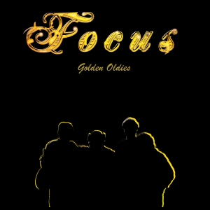 Focus Golden Oldies cover