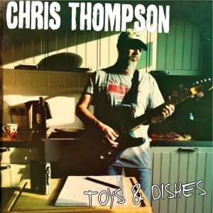 Chris Thompson Toys & Dishes