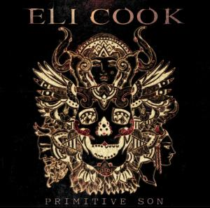 Eli Cook Primitive Son Album Cover
