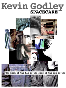 Kevin Godley Spacecake