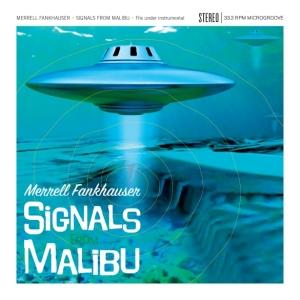 Merrell Fankhauser - Signals from Malibu med res