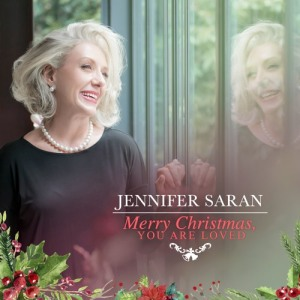Jennifer Saran Merry Christmas You Are Loved