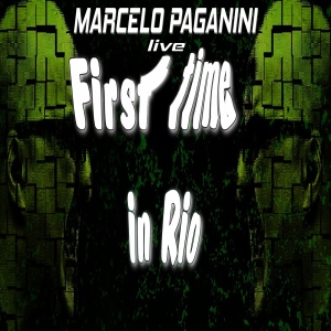First time in Rio - Marcelo Paganini