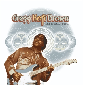 Gregg Kofi Brown - Rock 'n' Roll and UFOs med res