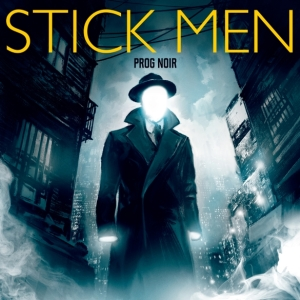 Stick-Men-Prog-Noir med res