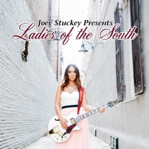 Joey Stuckey Presents Ladies of the South