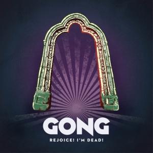 gongcover_rejoice-im-dead-med-res