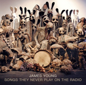 james-young-songs-they-never-play-on-the-radio