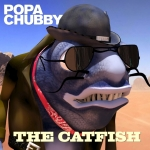 popachubby-thecatfish-cover-web-med-res