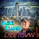 Mike Tiano – Creétisvan medres