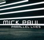 MickPaulParallelLivesFrontCase med res